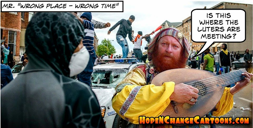 obama, obama jokes, political, humor, cartoon, conservative, hope n' change, hope and change, stilton jarlsberg, baltimore, riots, race, mayor, looters, lute player