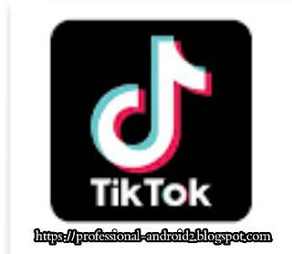 تحميل تطبيق تيك توك TIKTOK آخر إصدار للأندرويد والأيفون .