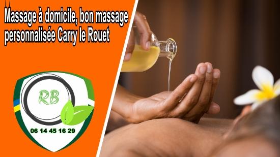 Massage à domicile, bon massage personnalisée Carry le Rouet;