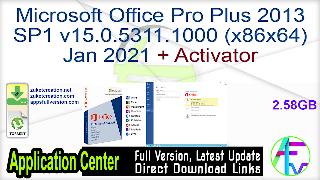 Microsoft Office Pro Plus 2013 SP1 v15.0.5311.1000 (x86x64) Jan 2021 + Activator