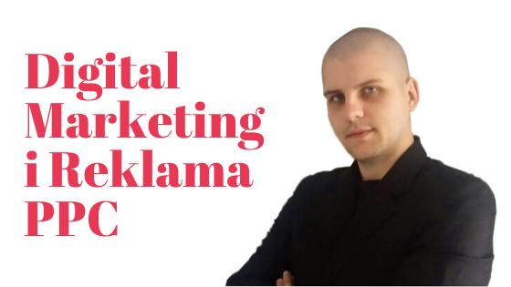 Digital Marketing i Reklama PPC - Jak Zacząć?