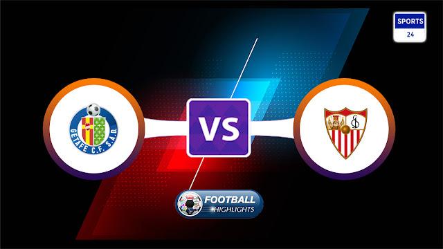 Getafe vs Sevilla – Highlights