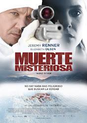 Muerte Misteriosa / Viento Salvaje / Wind River