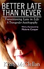https://www.amazon.com/Better-Late-Than-Never-Transitioning-ebook/dp/B085LV28RK