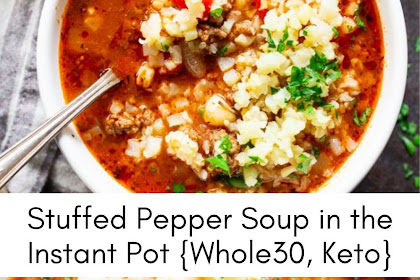 Stuffed Pepper Soup In the Instant Pot {Whole30, Keto}