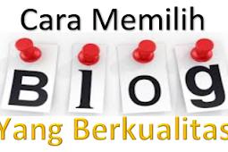 Cara Memilih dan Membeli Blog Yang Berkualitas