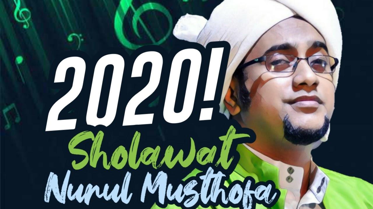Baru! Mp3 Sholawat Nurul Musthofa 2020