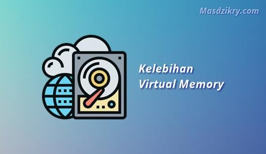 Kelebihan virtual memory