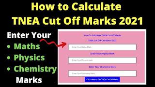 How to Calculate TNEA Cut Off Marks 2021