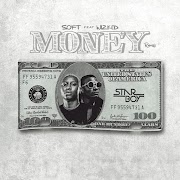 Soft – Money (Remix) ft. Wizkid