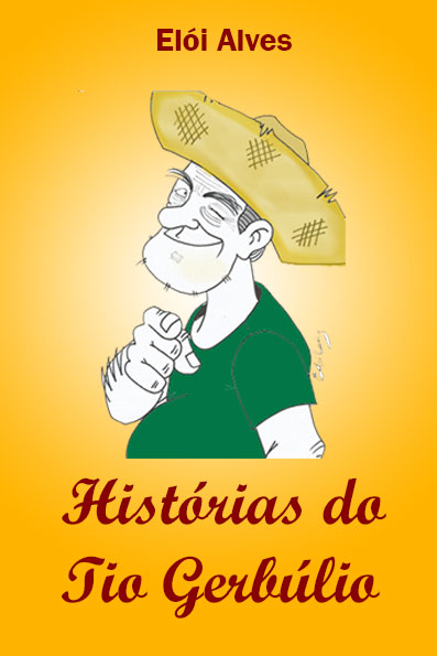 HISTÓRIAS DO TIO GERBÚLIO
