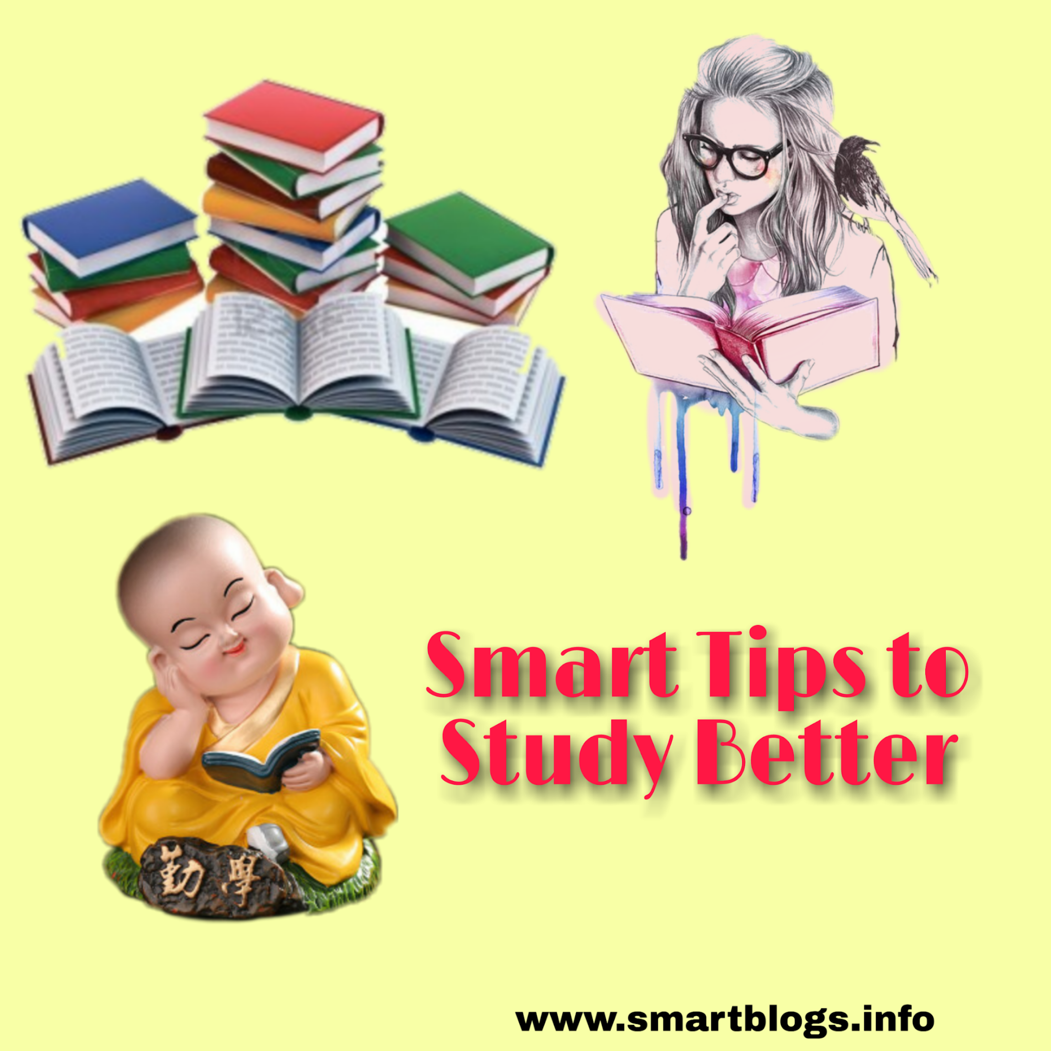 9 Smart Tips to Study  Better