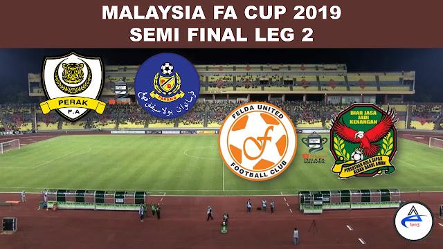 Live Semi Final Malaysia FA Cup 2019