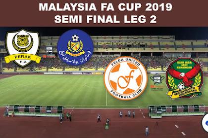 Live Felda United Vs Kedah Malaysia FA Cup 2019 Semi Final Leg 2