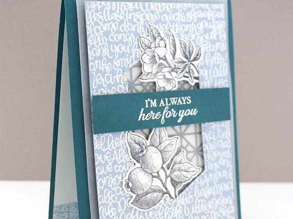 Im Always Here For You | Botanicals Meets Handwritten!