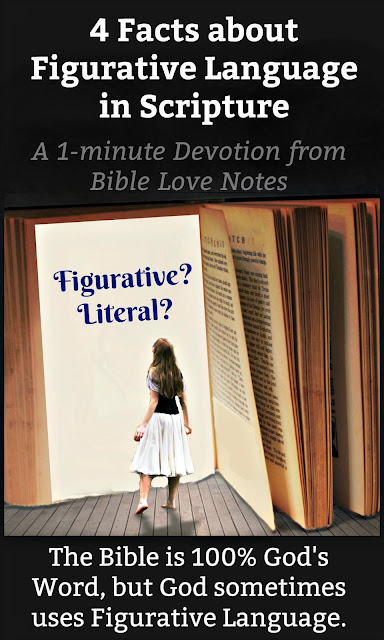 Is it Literal or Figurative? This short devotion offers 4 Facts about Figurative Language in Scripture. #Bible