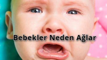 Bebekler Neden Ağlar ?