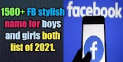 1500+ unique FB stylish name for boys and girl both list of 2021