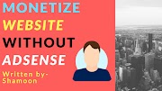 Monetize website without adsense Strategies For Beginners