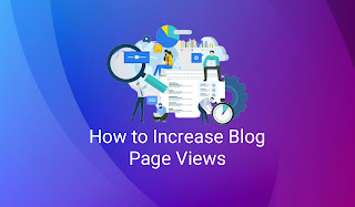 How to Increase Blog Page Views
