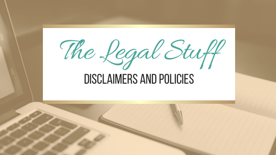 The Legal Stuff: Disclaimers and Policies