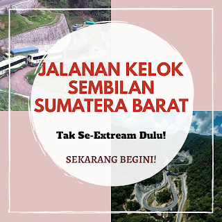 Kelok Sembilan Sumatera Barat