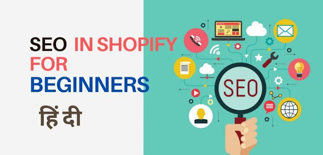 Seo in Shopify for Beginners in Hindi