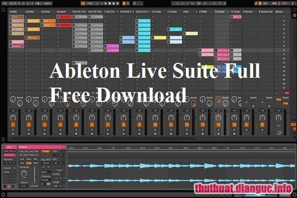 Download Ableton Live Suite 10.1.0 Full Crack, phần mềm máy nghe nhạc kỹ thuật số hoàn chỉnh nhất, Ableton Live Suite, Ableton Live Suite free download, Ableton Live Suite full key