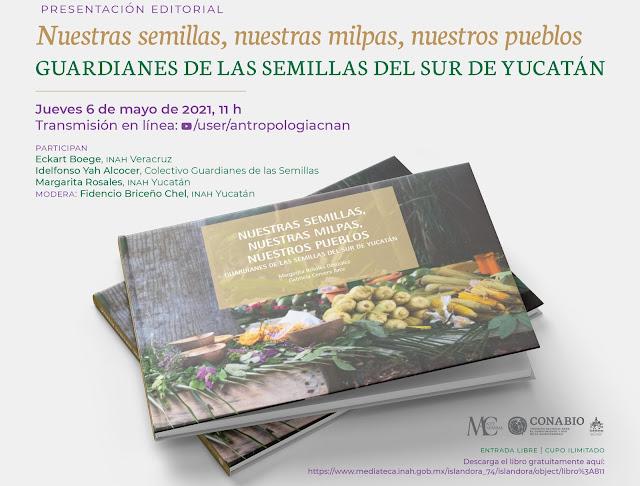 Presentan libro sobre la relación entre las semillas nativas, las milpas y los pueblos mayas del sur de Yucatán