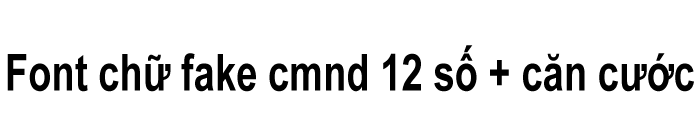 Font chữ fake cmnd 12 số + căn cước