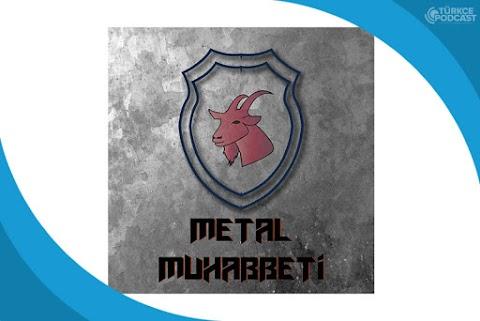Metal Muhabbeti Podcast
