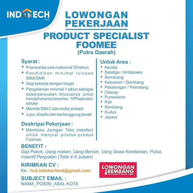 Lowongan Kerja Produt Specialist Foomee Indotech T&D Distributor Smartphone Rembang Jepara Kudus Pati Dan Kota Lain