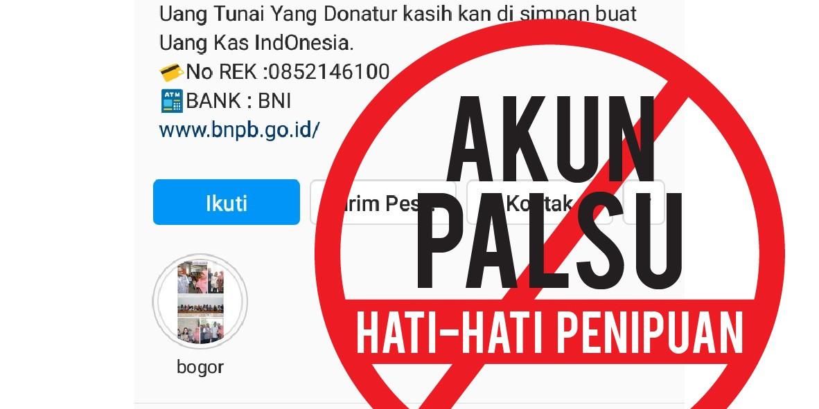Awas Penipuan Mengatasnamakan Akun Bnpb Untuk Cari Donasi Covid 19