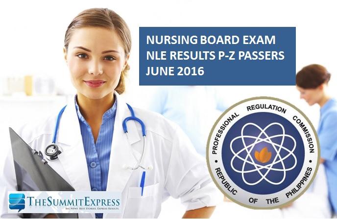 P-Z Passers: June 2016 NLE nursing board exam