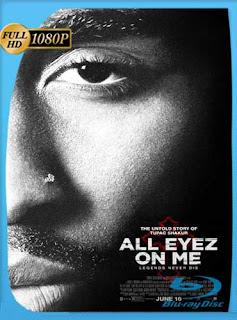 All Eyez on Me (2017) HD [1080p] Latino [GoogleDrive] SilvestreHD