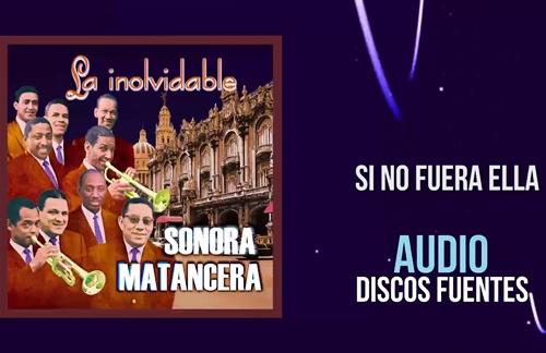 Si No Fuera Ella   Bobby Capo & La Sonora Matancera Lyrics