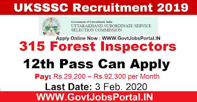 UKSSSC Forester Recruitment 2020 : Govt Job Application for 315 Forest Inspectors