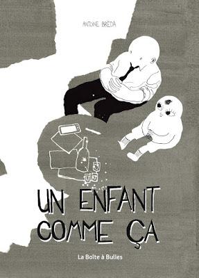 """couverture """"Un enfant comme ça"""" de Antoine Bréda chez La Boîte à bulles"""