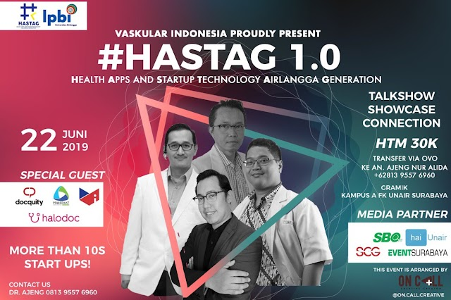 """Collaboration of Health-Tech Generation for a Better Nation"" 22 Juni 2019 Surabaya"