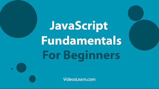 JavaScript Fundamentals For Beginners