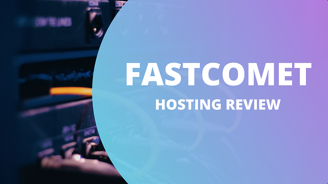 fastcomet web hosting service