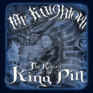 Mr. Knightowl - The Return Of The Kingpin - Album Download, Itunes Cover, Official Cover, Album CD Cover Art, Tracklist