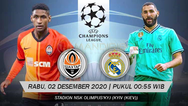 Prediksi Shakhtar Donetsk Vs Real Madrid, Rabu 01 Desember 2020 Pukul 00.55 WIB @ SCTV