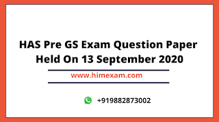 HAS Pre GS Exam Question Paper Held On 13 September 2020