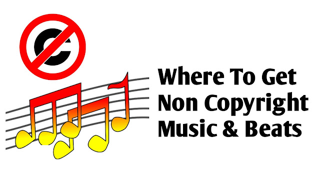 Where To Get Non Copyright Music & Beats