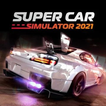Super Car Simulator 2021 MOD (Unlimited Money) APK