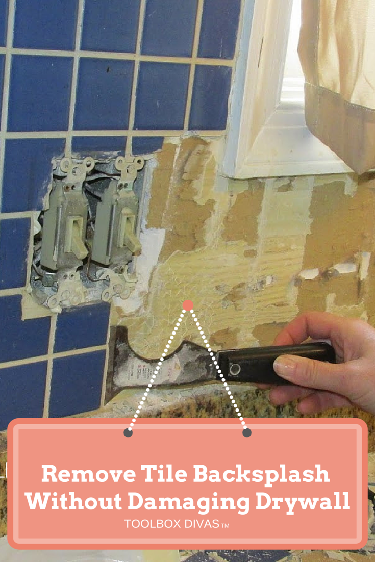 How To Remove Kitchen Tiles Tile Removal 101 Remove The Tile Backsplash Without Damaging The