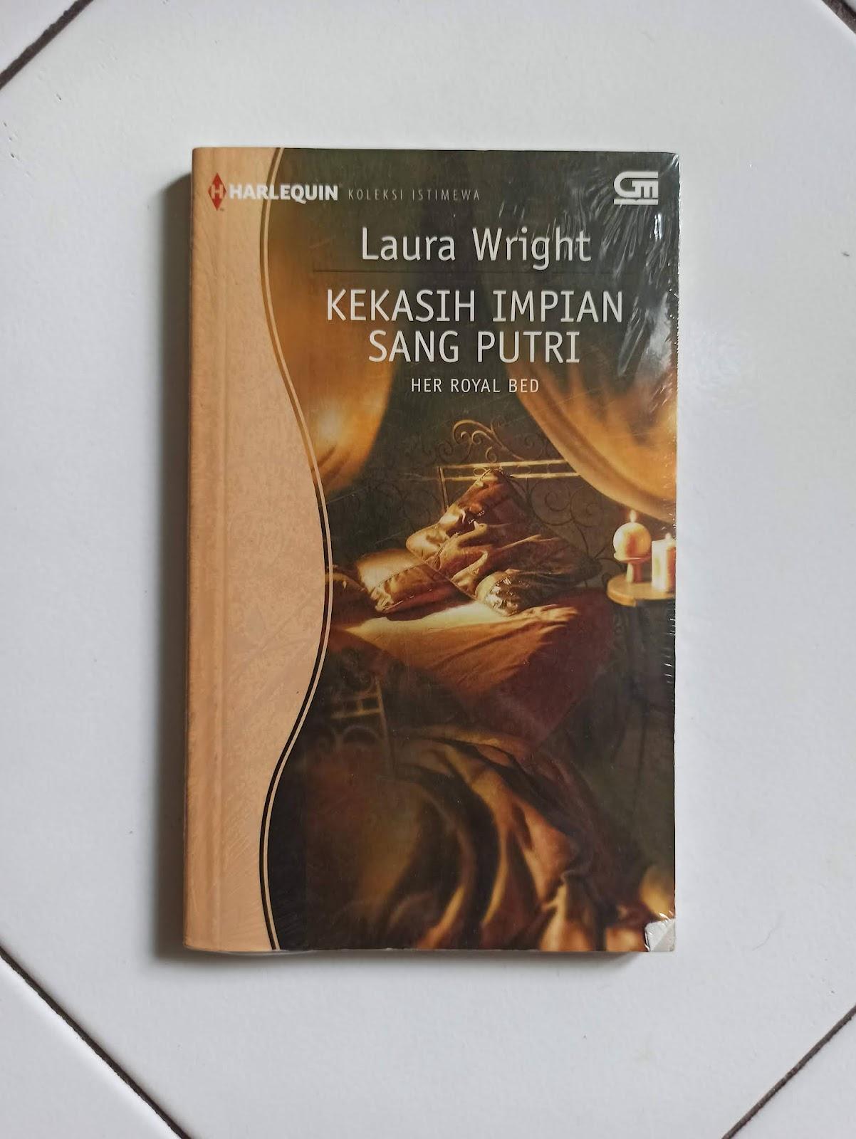 Harlequin Kekasih Impian Sang Putri by Laura Wright