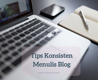 tips konsisten mengisi blog