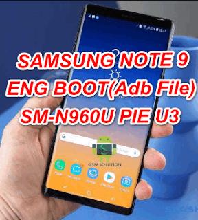Samsung Note 9 SM-N960U Eng Boot-Adb File